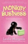 Monkey Business - Leslie Margolis