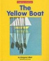 Yellow Boat, The (Beginning-to-Read) - Margaret Hillert, Ed Young