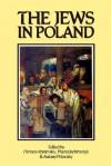 The Jews in Poland - Chimen Abramsky, Antony Polonsky, Maciej Jachimczyk