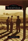 Yountville (CA) (Images of America) - Pat Alexander, Napa Valley Museum