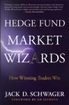 Hedge Fund Market Wizards - Jack D. Schwager