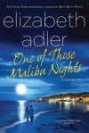 One of Those Malibu Nights - Elizabeth Adler