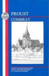 Combray (In Search of Lost Time, #1.1) - Marcel Proust, Leighton Hodson