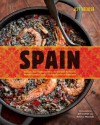 Spain: Recipes and Traditions from the Seaports of Galicia to the Plains of Castile and the Splendors of Sevilla - Jeff Koehler, Kevin Miyazaki