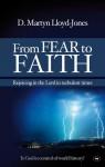 From Fear to Faith - David Martyn Lloyd-Jones