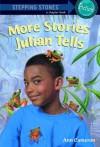 More Stories Julian Tells - Ann Cameron