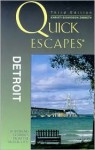 Quick Escapes Detroit, 3rd: 26 Weekend Getaways from the Motor City - Khristi S. Zimmeth