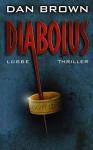 Diabolus - Dan Brown, Peter A. Schmidt