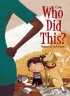 Who Did This? - K.T. Hao, Poly Bernatene