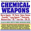 21st Century Essential Nbc Reference Series: Chemical Weapons, Nerve Agents, Vx, Sarin, Tabun, Soman, Cyanide, Lung Agents, Vesicants, Mustard Gas, Bz, ... Destruction Wmd, First Responder Ringbound) - United States Department of Defense