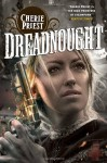 Dreadnought - Cherie Priest