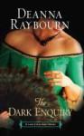 The Dark Enquiry (Lady Julia, #5) - Deanna Raybourn
