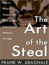 The Art of the Steal (MP3 Book) - Frank W. Abagnale, Barrett Whitener
