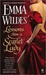 Lessons From a Scarlet Lady - Emma Wildes, Juliane Korelski