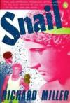 Snail - Richard Miller