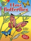 Coloring Book: I Love Butterflies - NOT A BOOK