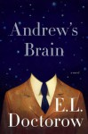 Andrew's Brain: A Novel - E.L. Doctorow