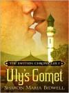 Uly's Comet - Sharon Maria Bidwell
