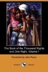 The Book of the Thousand Nights and One Night, Volume I - Anonymous, John Payne