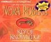Key of Knowledge (Key trilogy #2) (Abr.) - Susan Ericksen, Nora Roberts