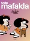 Todo Mafalda - Quino, Joaquin Salvador Lavado