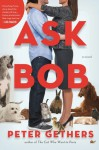 Ask Bob - Peter Gethers