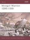 Mongol Warrior 1200-1350 - Stephen Turnbull