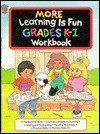 More Learning is Fun - Grades K-1 Workbook (Honey Bear Books) - Arthur Friedman, Modern Publishing
