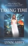 Taking Time - Lynn Abbey