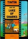 Tintin and the Lake of Sharks - Hergé
