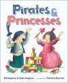 Pirates and Princesses - Jill Kargman, Christine Davenier