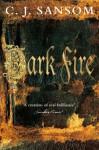 Dark Fire (Shardlake Series) - C.J. Sansom