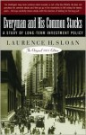 Everyman and His Common Stocks: A Study of Long-Term Investment Policy (the Original 1931 Edition) - Laurence Sloan