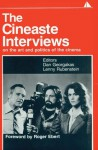 The Cineaste Interviews: On the Art and Politics of the Cinema - Dan Georgakas, Lenny Rubenstein