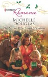 The Nanny Who Saved Christmas - Michelle Douglas