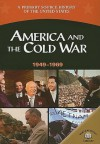 America and the Cold War, 1949-1969 - George E. Stanley