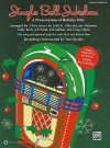 Jingle Bell Jukebox: A Presentation of Holiday Hits Arranged for 2-Part Voices (Teacher's Handbook) - Sally K. Albrecht, Jay Althouse, Andy Beck, Jeff Funk, Jill Gallina