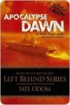 Apocalypse Dawn (Left Behind Apocalypse, #1) - Mel Odom