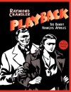 Playback: A Graphic Novel - Raymond Chandler, François Ayroles, Ted Benoît