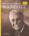 Franklin Delano Roosevelt: Nothing to Fear! - Deborah Kent, Joseph A. Pika