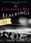 The Cincinnati Red Stalkings (A Mickey Rawlings Mystery) - Troy Soos