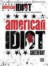 Green Day -- American Idiot, the Musical: The Original Broadway Musical (Guitar Tab) - Day Green, Green Day