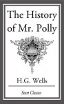 The History of MR Polly - H.G. Wells