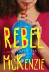 Rebel McKenzie - Candice Ransom