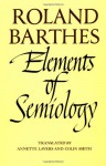 Elements of Semiology - Roland Barthes, Colin Smith, Annette Lavers