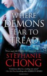 Where Demons Fear to Tread (The Company of Angels #1) - Stephanie Chong