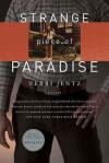 Strange Piece of Paradise - Terri Jentz