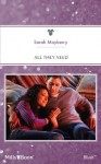 Mills & Boon : All They Need - Sarah Mayberry