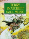 Soul Music (Discworld, #16) - Terry Pratchett, Tony Robinson