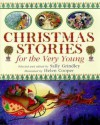 Christmas Stories For The Very Young - Sally Grindley